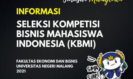 Seleksi Kompetensi Bisnis Mahasiswa Indonesia (Kbmi) Fakultas Ekonomi Dan Bisnis 2021 Universitas Negeri Malang